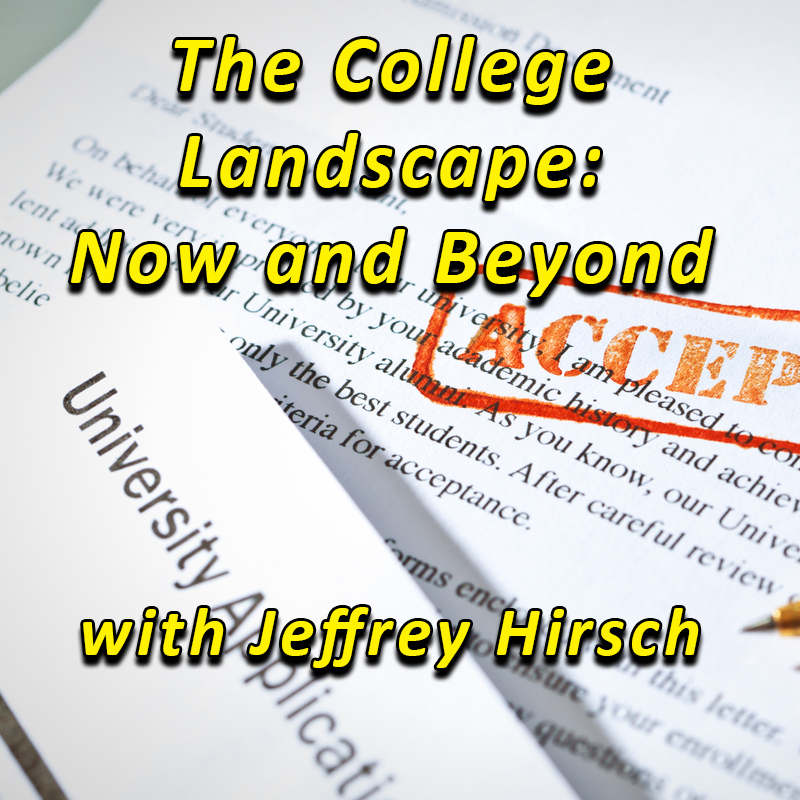 The College Landscape: Now and Beyond
