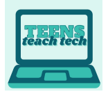 Teens Teach Tech:  Entertainment